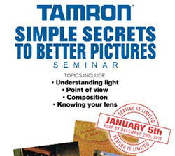 "Tamron ""Secrets to Better Pictures"" Seminars"